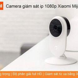 - CAMERA IP WIFI GIÁM SÁT MIJIA XIAOMI FULL HD 1080P giá sỉ