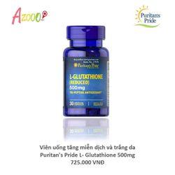 Viên uống tăng miễn dịch và trắng da Puritans pride L - Glutathione 500mg