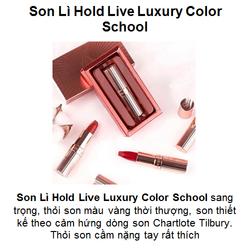 Son Lì Hold Live Luxury Color School Nội Địa Trung