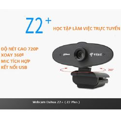 Webcam DaHua Z2+ HD720 Siêu Nét Hỗ Trợ Học Trực Tuyến Có Micro