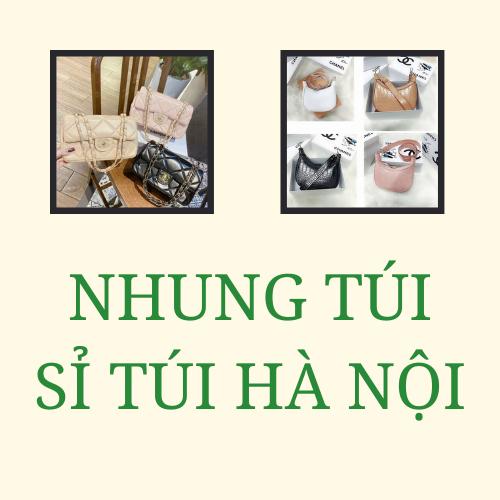 Nhung Túi - Sỉ Túi Hà Nội