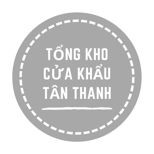 Tổng Kho Cửa Khẩu Tân Thanh
